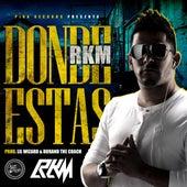 Donde Estas by RKM & Ken-Y