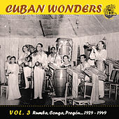 Cuban Wonders Vol. 3 by Various Artists