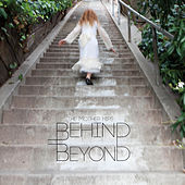 Behind Beyond by The Mother Hips