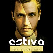 Estiva pres. Next Level Podcast Top 10 - May 2013 - EP by Various Artists