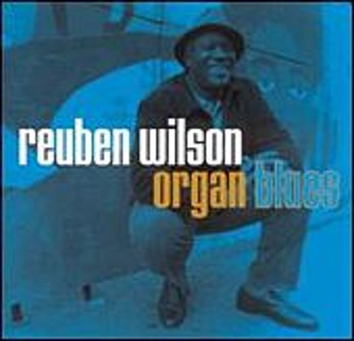 Organ Blues by Reuben Wilson