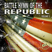 Battle Hymn of the Republic, Vol. 3 by Various Artists