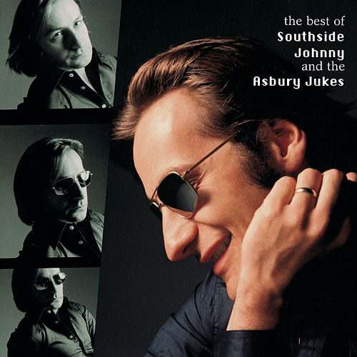 Best Of Southside Johnny & The Asbury Jukes by Southside Johnny