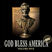 God Bless America, Vol. 5 by Various Artists