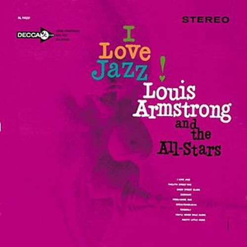 I Love Jazz by Louis Armstrong