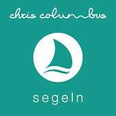 Segeln by Chris Columbus