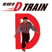 The Best of D Train by DTrain