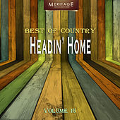 Meritage Best of Country: Headin' Home, Vol. 16 by Various Artists