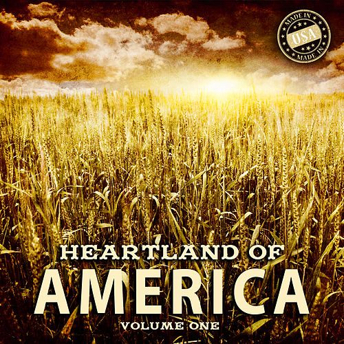 Heartland of America, Vol. 1 by Various Artists