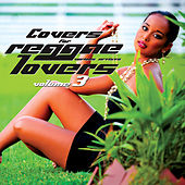 Covers For Reggae Lovers Volume 3 by Various Artists