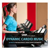 Dynamic Cardio Music by Various Artists