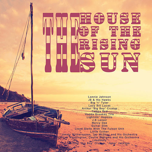The House of the Rising Sun by Various Artists