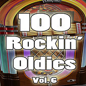 100 Rockin' Oldies, Vol. 6 von Various Artists