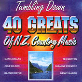 Tumbling Down - 40 Greats of N.Z. Country Music by Various Artists