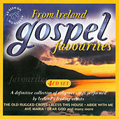 Gospel Favourites from Ireland by Various Artists