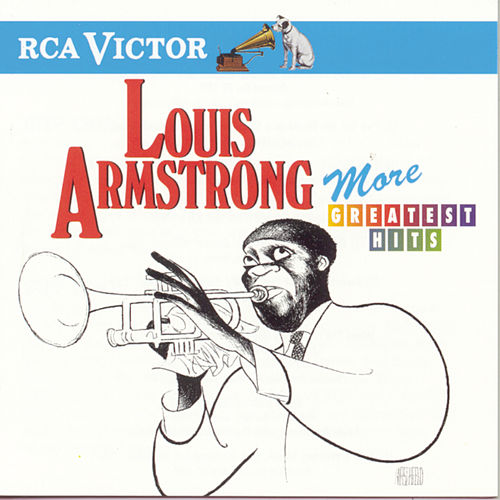 More Greatest Hits by Louis Armstrong