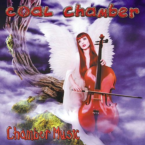 Chamber Music by Coal Chamber