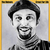 Crust for Life by The Lancashire Hotpots