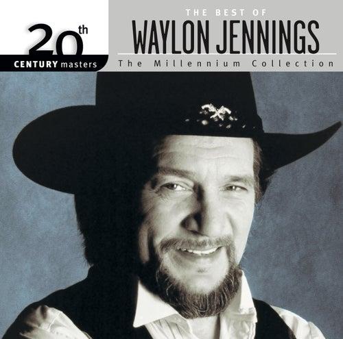 The Best of Waylon Jennings: The Millennium Collection by Waylon Jennings