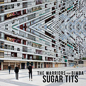 Sugar Tits by The Warriors