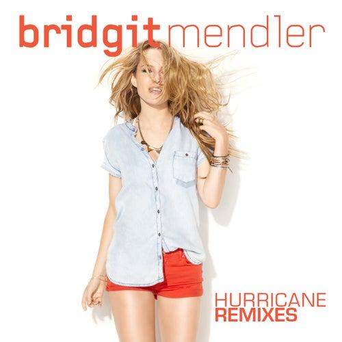 Hurricane Remixes by Bridgit Mendler