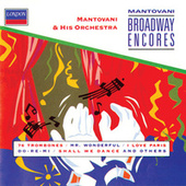 Mantovani Broadway Encores by Mantovani & His Orchestra