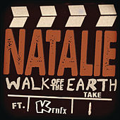 Natalie by Walk off the Earth