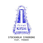 Stockholm Syndrome by Kish