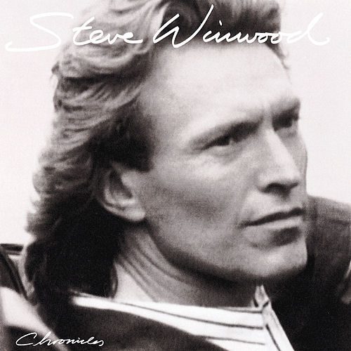 Chronicles by Steve Winwood
