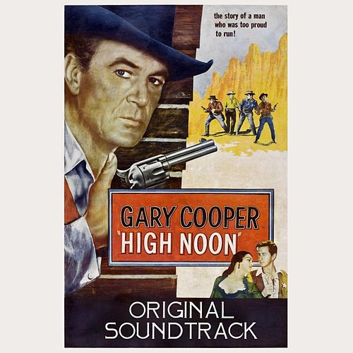 Do Not Forsake Me, Oh My Darlin' (From 'High Noon' Original Soundtrack) by Tex Ritter