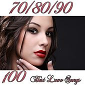 100 Best Love Song 70-80-90 by Various Artists