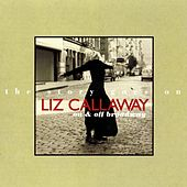 The Story Goes On: And On (On & Off Broadway) by Liz Callaway