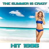 The Summer Is Crazy (Originally Performed By Alexia) by Disco Fever