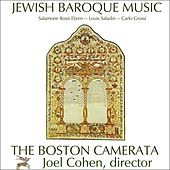Jewish Baroque Music: Compositions By Salamone Rossi Ebreo, Carlo Grossi, And Louis Saladin by Boston Camerata and Joel Cohen