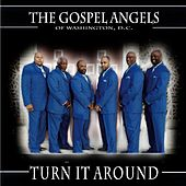 Turn It Around by D.C. The Gospel Angels of Washington