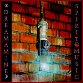 Spirit Music by Dreamamine