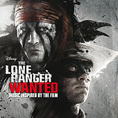 The Lone Ranger: Wanted von Various Artists