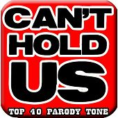 Can't Hold Us, #1 Mom Ringtone (feat. #1 Top Hits Ringtone) by Funny Ringtones™