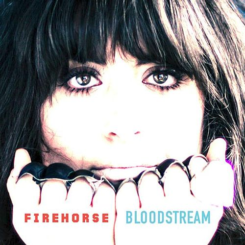 Bloodstream by Firehorse