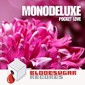 Pocket Love - Single by Monodeluxe