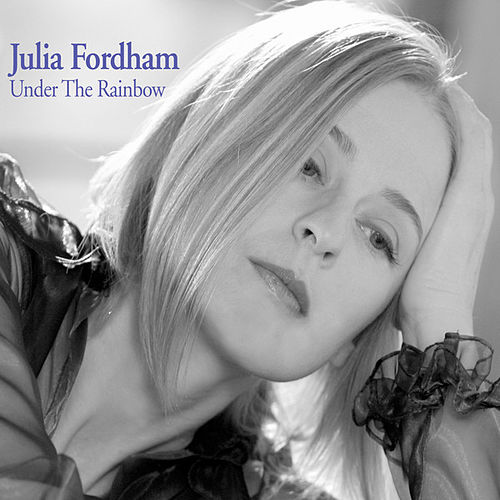 Under the Rainbow by Julia Fordham