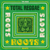 Total Reggae: Roots by Various Artists