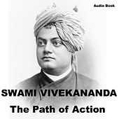 Karma Yoga: The Path of Action by Swami Vivekananda
