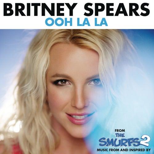 Ooh La La by Britney Spears