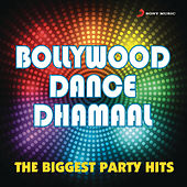 Bollywood Dance Dhamaal by Various Artists