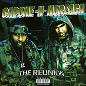 The Reunion by Capone-N-Noreaga