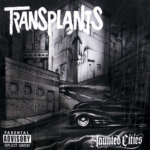 Haunted Cities by Transplants