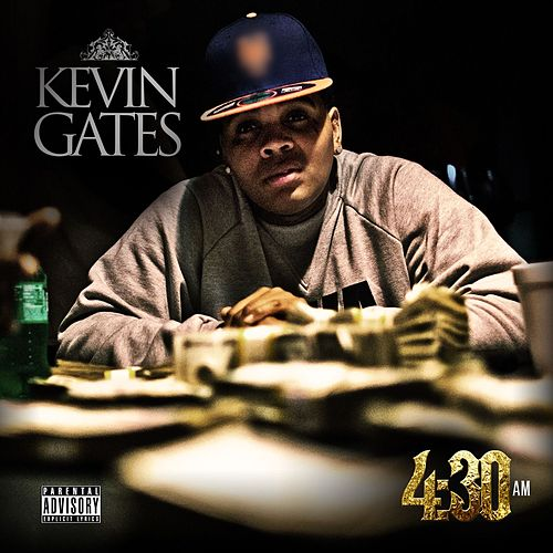 4:30 Am by Kevin Gates
