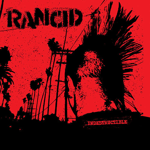 Indestructible by Rancid