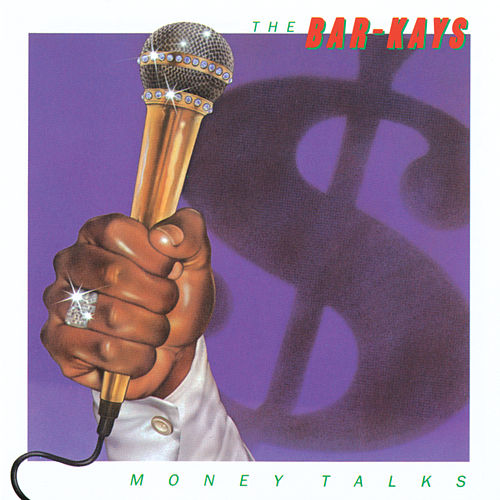 Money Talks by The Bar-Kays